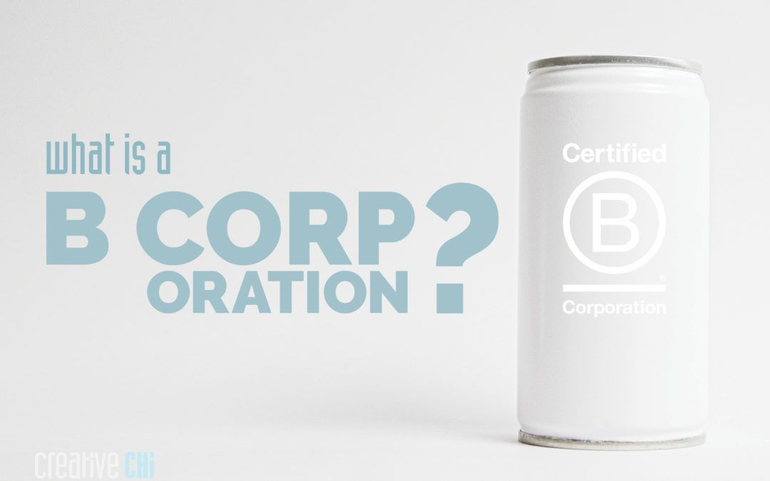 recyclable can with b corp logo - what is a b corporation?